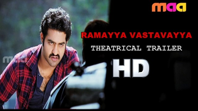 Ramayya Vastavayya Theatrical Trailer
