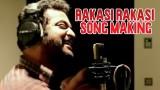 Making of Raakasi Raakasi Song
