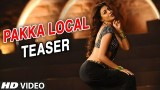 Pakka Local Song Trailer