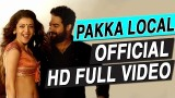 Pakka Local Full Video Song